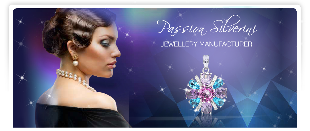 Passion Silverini's factory is located in Shenzhen, Guangdong China and is managed by experienced and aggressive Singapore and Hong Kong management team.